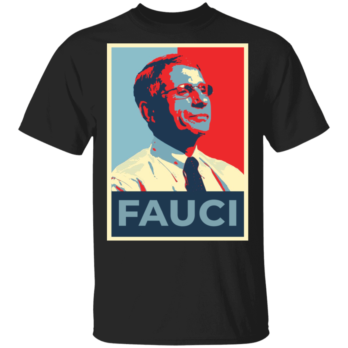 Dr. Anthony Fauci Shirt 2020 Fauci For President T-shirts