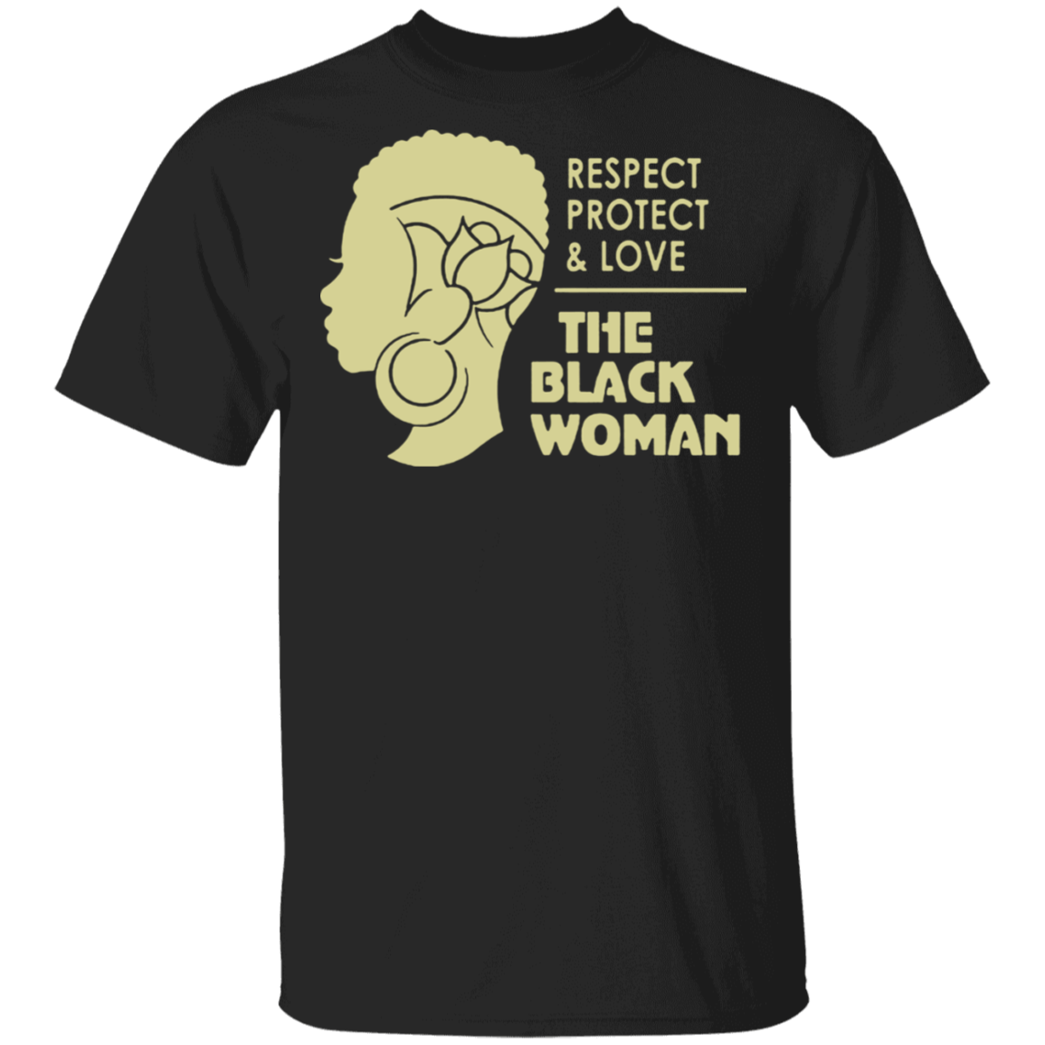African American Women Shirt Respect Protect And Love The Black Women T-Shirt Blm