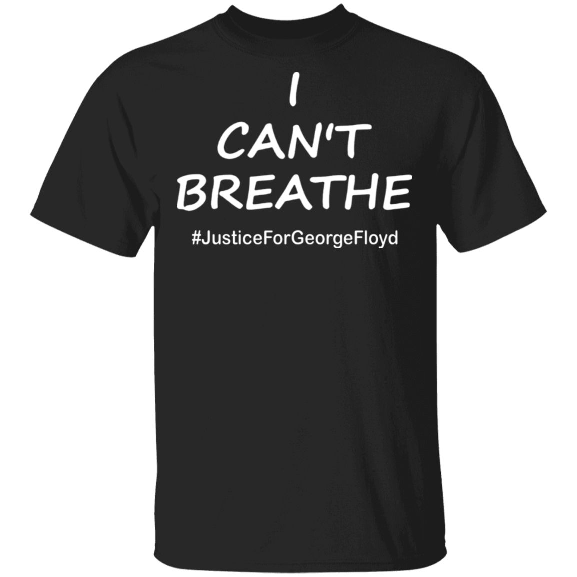 George Floyd I Can't Breathe T-Shirt Justice For George Floyd