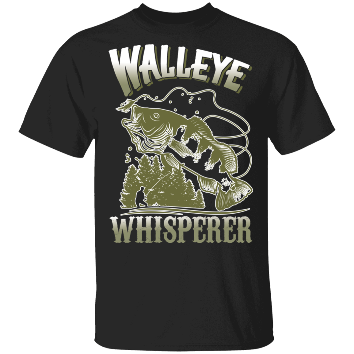 Walleye Whisperer T-Shirt Walleye Fishing Funny Fish Quote Shirt Best Gift For Fisherman