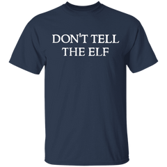 Don't Tell The Elf Classic T-Shirt With The Saying Lord Of The Rings Shirt Gift For Men