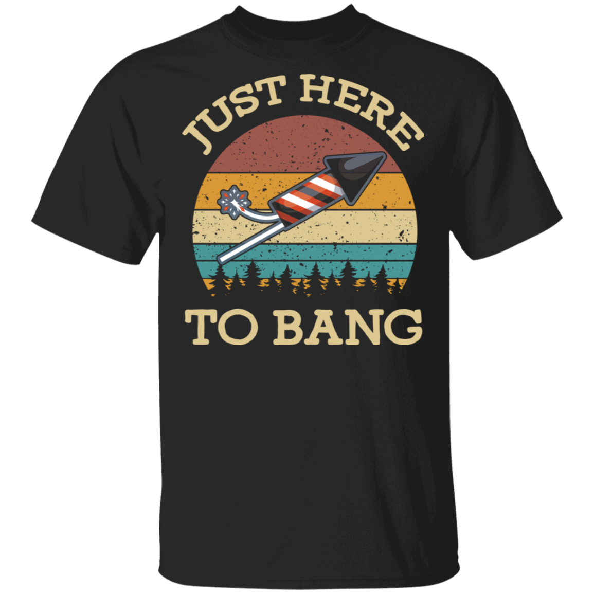 Just Here To Bang T-Shirt 4th of July Independence Day Vintage Graphic Tee For Men Women