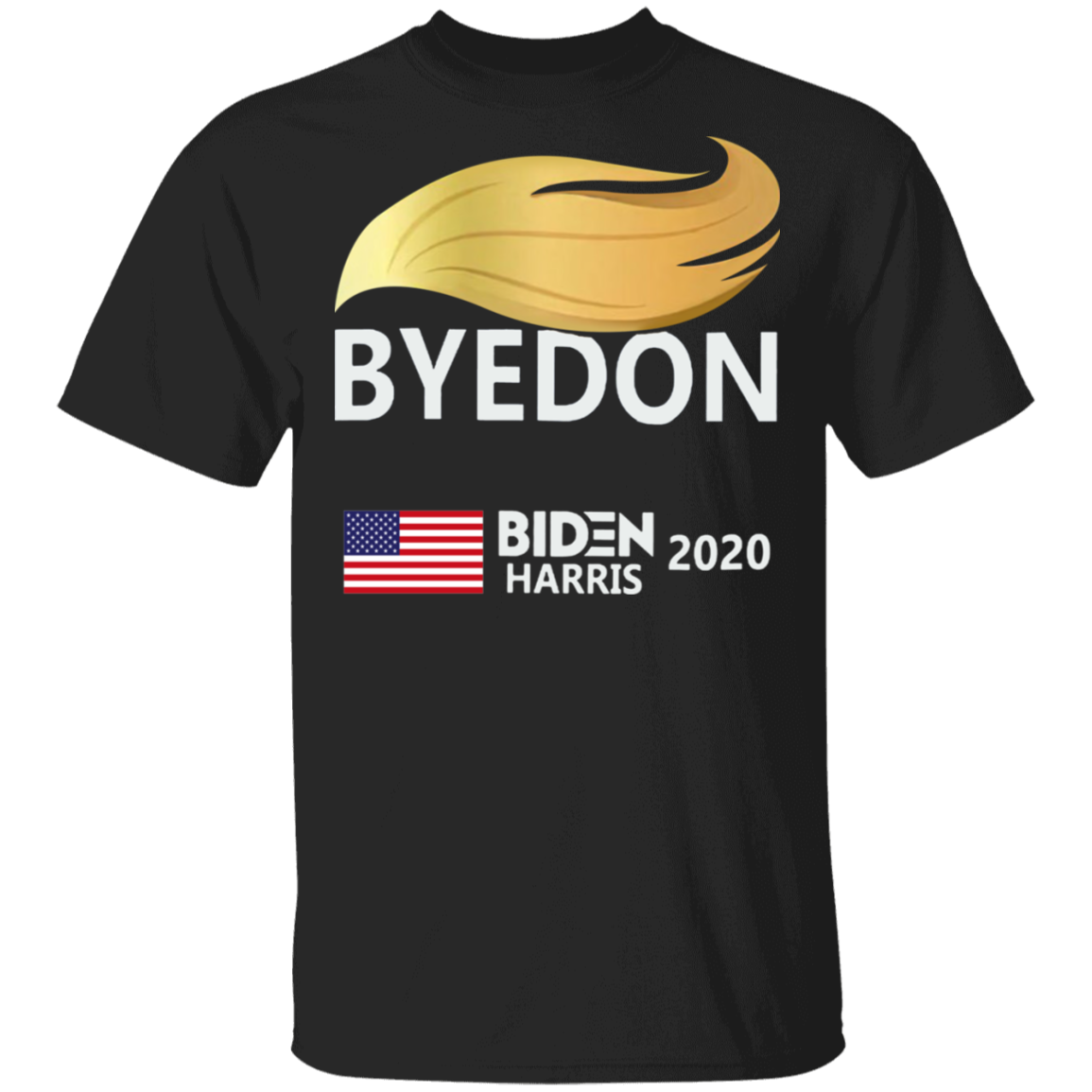 ByeDon With Hair Biden Harris T-Shirt Biden For President Campaign Merch Anti Trump Shirt