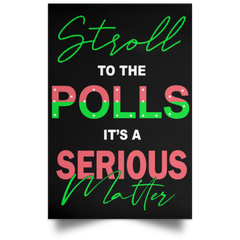 Stroll To The Polls Poster Female Gift Joe Biden Campaign Poster House Decoration