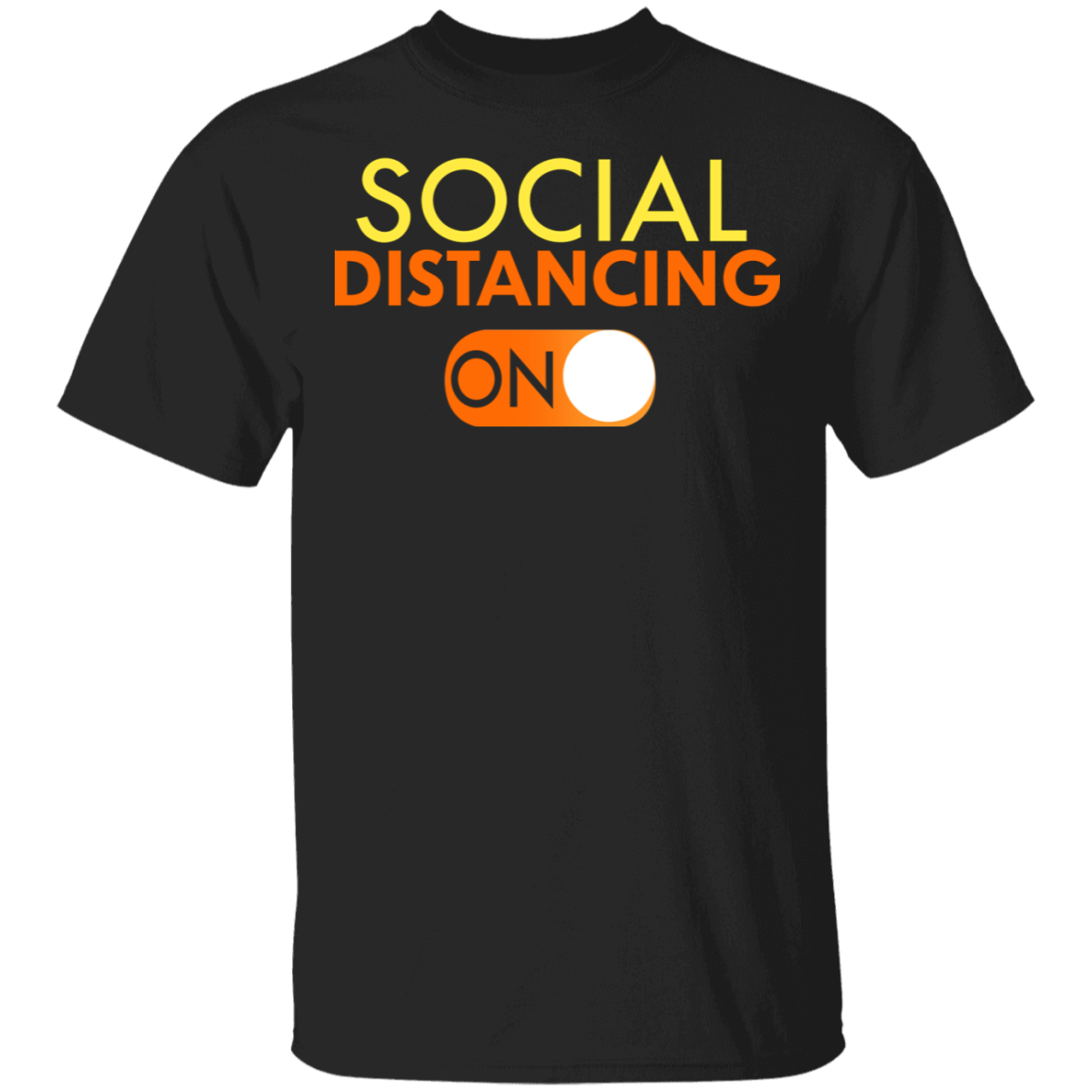 Social Distancing Mode On T-Shirt - Anti Socialism Shirt
