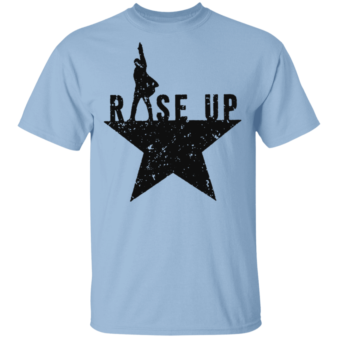 Hamilton Rise Up T-Shirt Musical Theatre Gifts