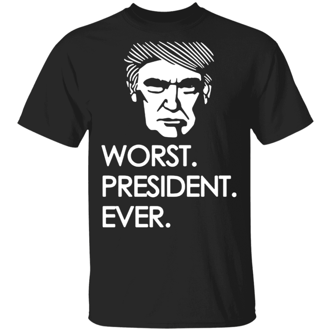 Trump Worst President Ever T-Shirt Worst Presidential Debates Anti Trump Clothes Biden Voters