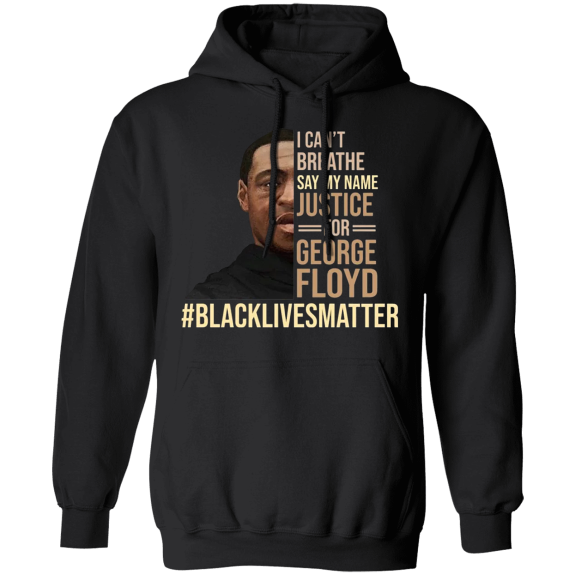George Floyd I Can't Breathe Hoodie Say My Name George Floyd Hoodie - Black Lives Matter