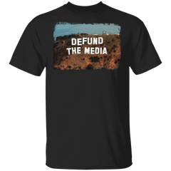 Defund The Media On Mountain Design T-Shirt Fake News Trending Clothes Funny Political Shirt