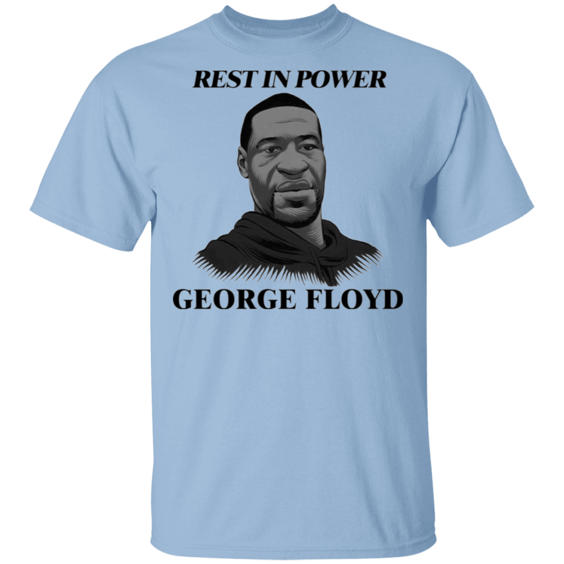 Rest In Power George Floyd T-Shirt Justice For Big Floyd