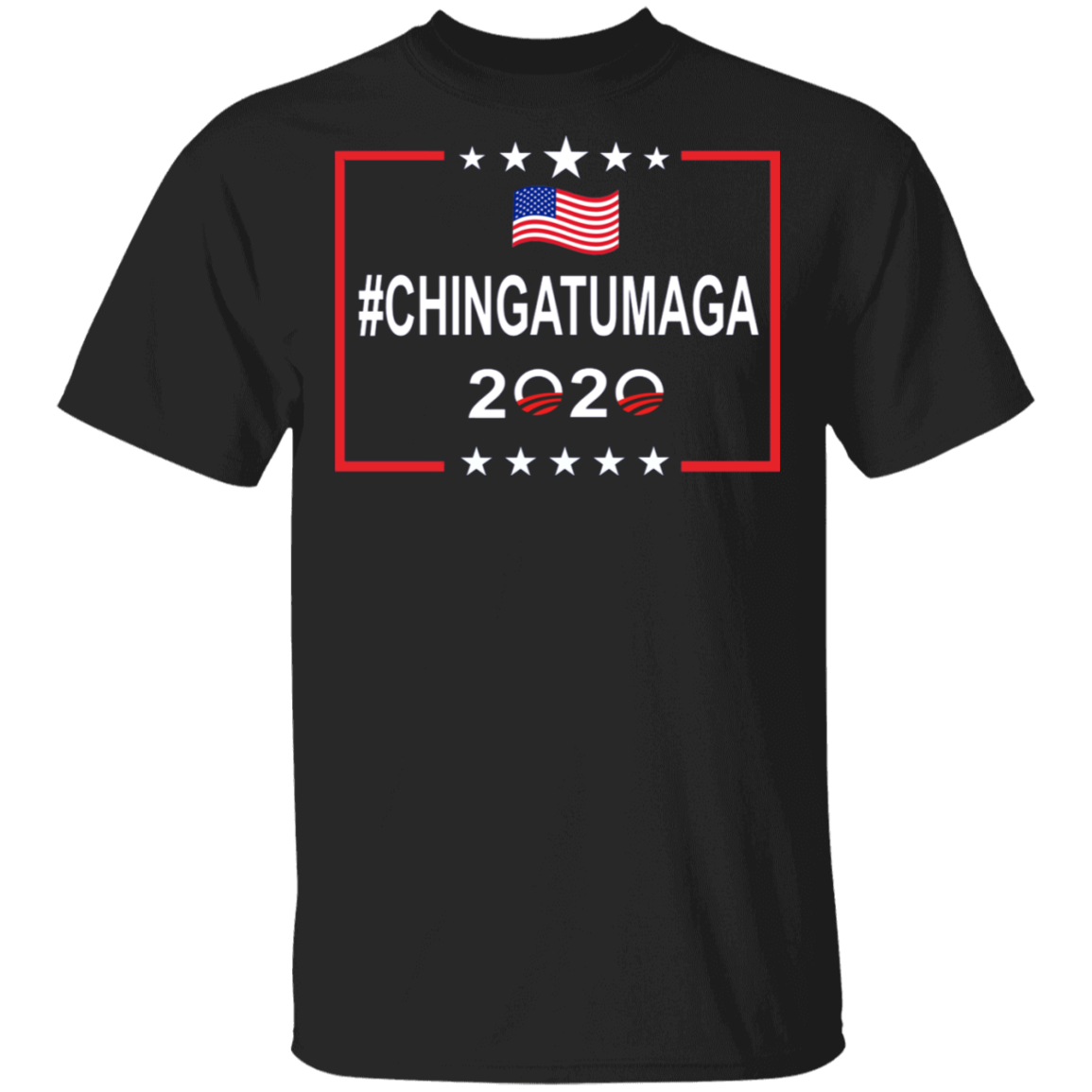 Chingatumaga 2020 Printed T-Shirt Funny Sarcastic T-Shirts For Protesting Trump