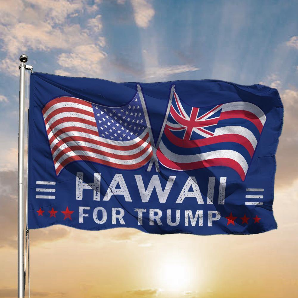 American and Hawaii Flag Trump For President 2020