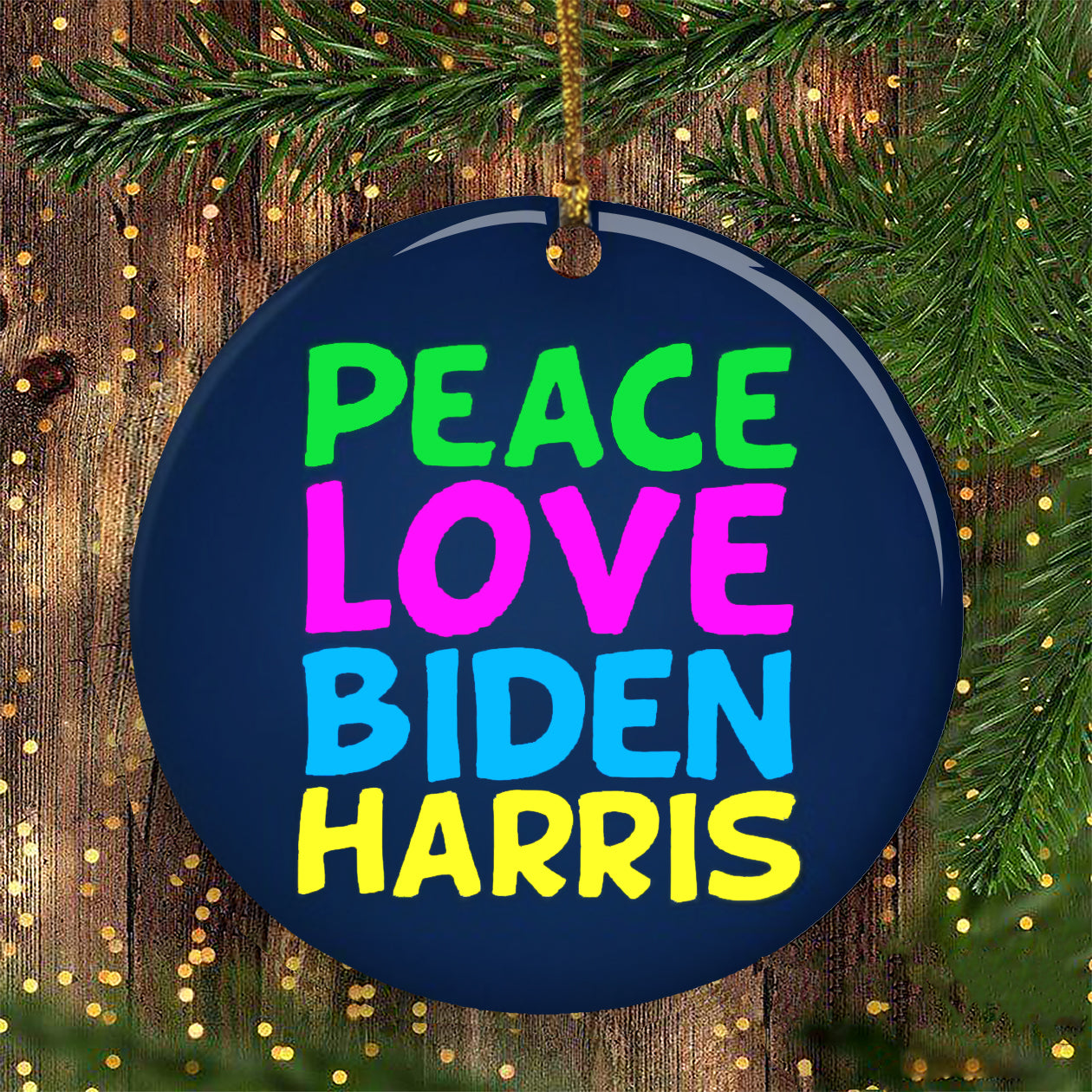 Peace Love Biden Harris Ornament Biden Harris Christmas Ornament Merch Family Xmas Ornament