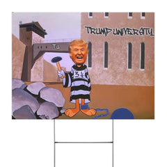 Trump University Go To Prison Funny Election Yard Sign Lock Him Up Humor Anti Trump Af Sign
