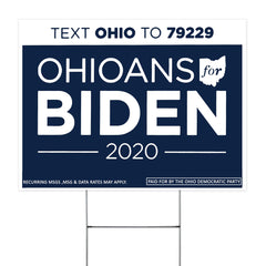 Ohioans For Biden 2020 Text Ohio To 79229 Yard Sign Support Biden Fundraising Campaign Election Yard Sign