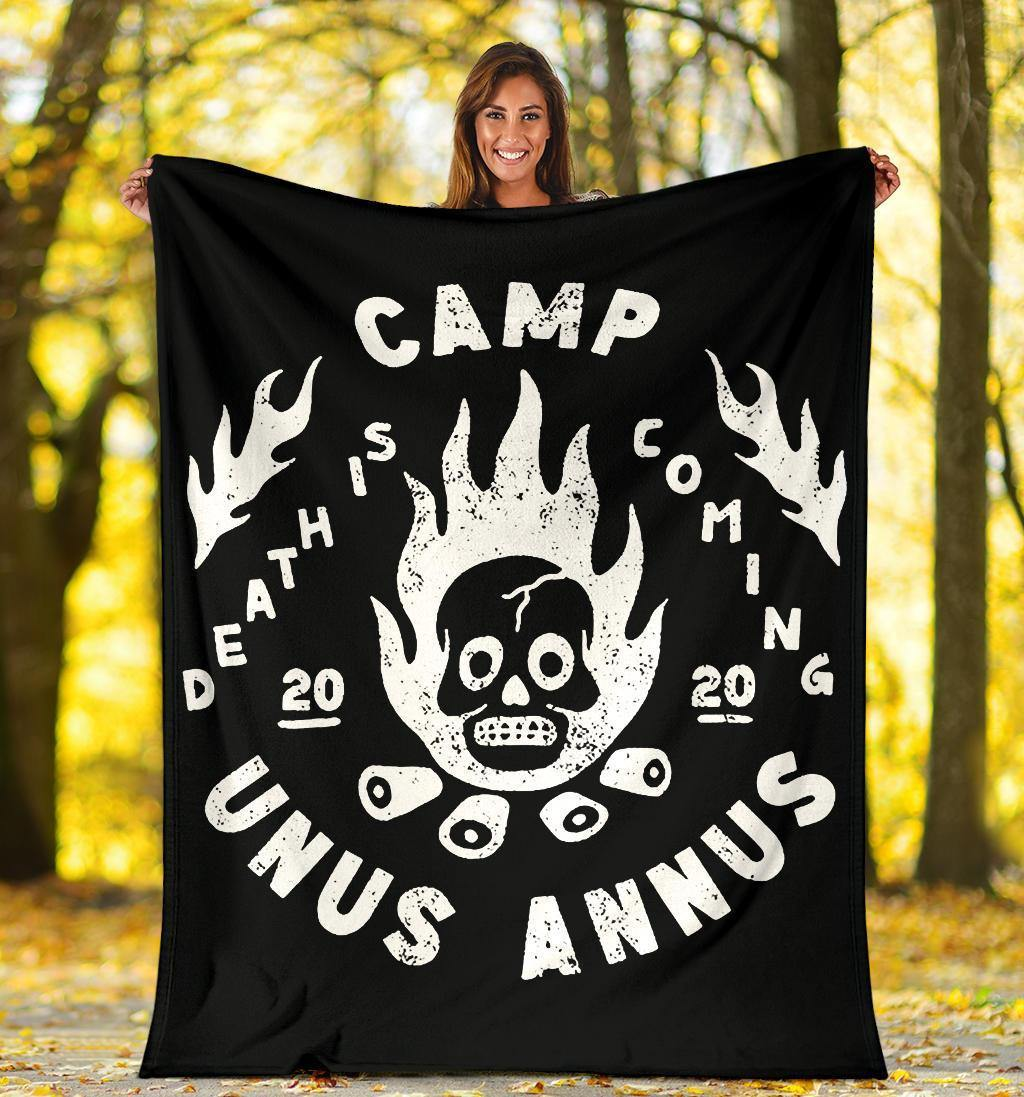 Camp Unus Annus Fleece Blanket Death Is Coming Blanket Winter Gift Camp Unus Annus Merch - Pfyshop.com