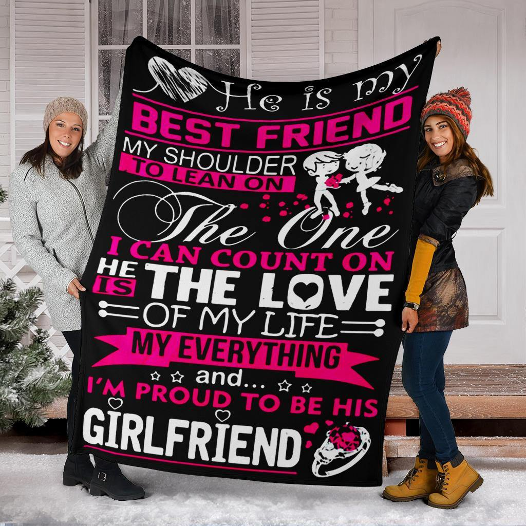 I'm Proud To Be His Girlfriend Fleece Blanket Good Gift For Girlfriend Boyfriend Idea - Pfyshop.com