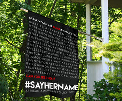 #sayhername Flag Black Women Are Killed By Police Too - Justice For Breonna Taylor Flag Protest