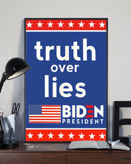 Truth Over Lies Biden President Poster Biden Harris 2020 Political Campaign Merchandise .