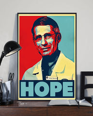 Dr. Anthony Fauci Hope Poster Against Disease Outbreaks