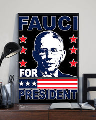 Dr. Anthony Fauci For President Poster