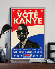 Vote Kanye West For President In 2020 Poster