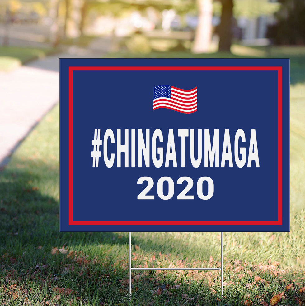 Chingatumaga Yard Sign Anti Trump Lawn Sign Joe Biden for President 2020