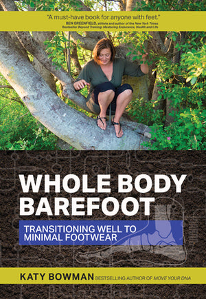 cover of book, Whole Body Barefoot