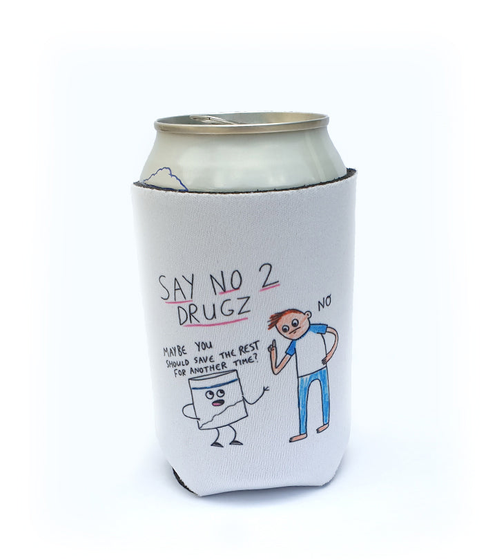 """Say No To Drugs"" Stubby Holder"