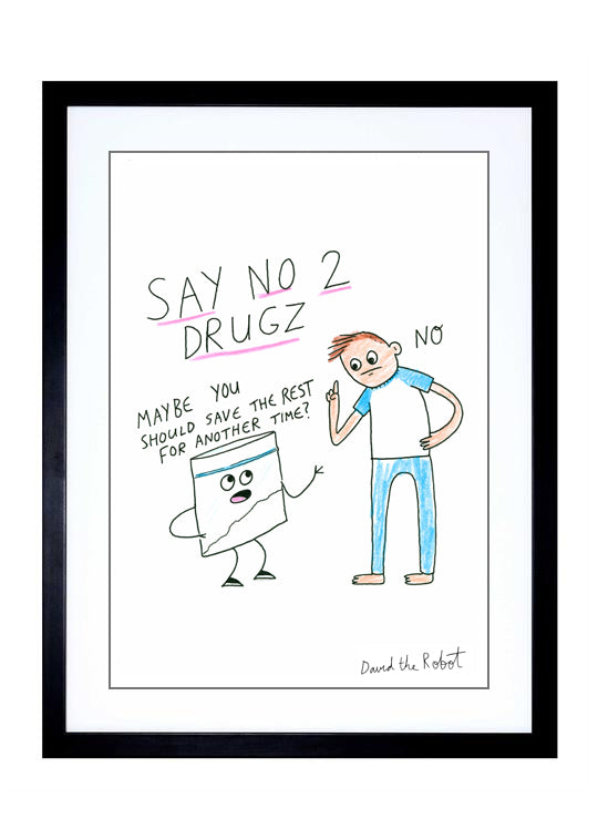 'No To Drugz' Print