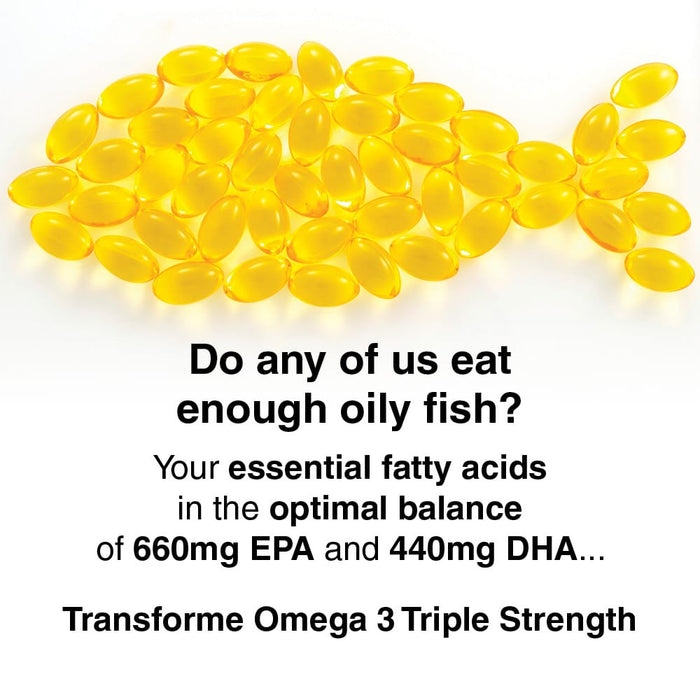 Do any of us eat enough oily fish? Transforme Omega 3 Triple Strength, 660mg EPA & 440mg DHA per 2 capsules serving