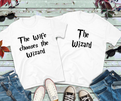 Couples Shirts, The Wife Picks the Wizard, The Wizard T-Shirts