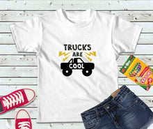 Load image into Gallery viewer, Trucks are Cool Shirt, Kids Shirt, Truck Kid Shirt - Lake Erie Goods
