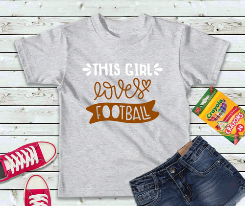 This Girl Loves Footbal Shirt, Kids T-Shirt, Football T-Shirt - Lake Erie Goods