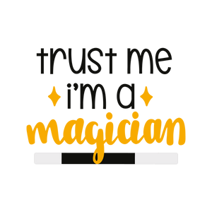 Trust Me I'm a Magician, Boys or Girls Shirt, Kids T-Shirt - Lake Erie Goods