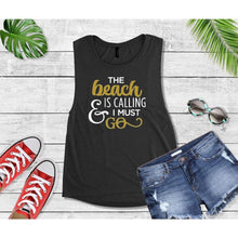 Load image into Gallery viewer, Beach is Calling & I Must Go, Beach Life T-Shirt, Beach Wear, Vacation Shirt