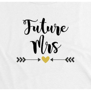 Bride Shirts, Gift for Bride, Future Mrs. Shirt