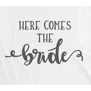 Bride Shirts, Gift for Bride, Here Comes the Bride