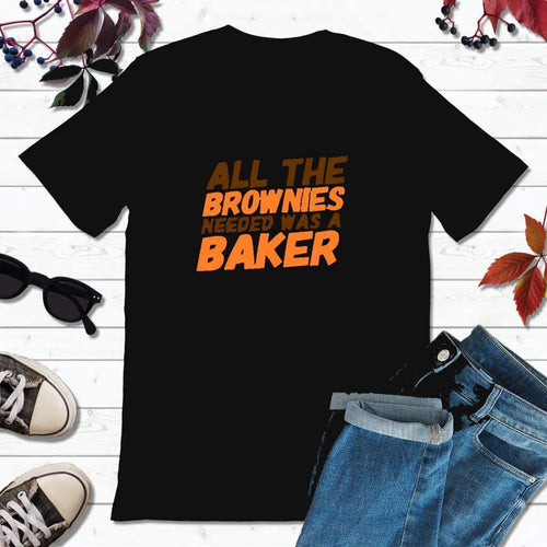 Brownies Needed a Baker, Cleveland Football Shirt, Browns T-Shirt
