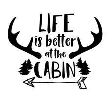 Load image into Gallery viewer, Life is Better at the Cabin Shirt, Cabin T-Shirt, Cabin Gifts - Lake Erie Goods