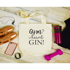 Canvas Tote Bags, Large Tote Bag, Gym I Heard Gin