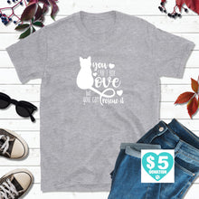 Load image into Gallery viewer, Cat Lover Shirt, Cat T-Shirt, You Can't Buy Love, But You Can Rescue It