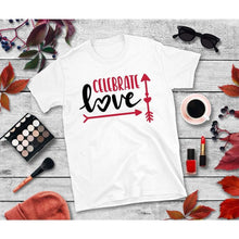 Load image into Gallery viewer, Celebrate Love Shirt, Valentines Day Shirt, Valentines Shirt