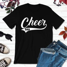 Load image into Gallery viewer, Cheer Dad Shirt, Gift for Dad, Dad Life Shirt