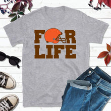Load image into Gallery viewer, Cleveland Football Shirt, Browns T-Shirt, For Life
