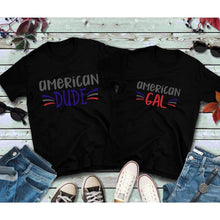 Load image into Gallery viewer, Couples Shirts, American Gal and American Dude Shirts