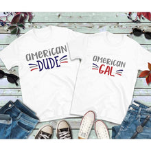 Load image into Gallery viewer, Couples Shirts American Gal and American Dude Shirts