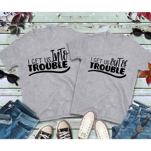 Couples Shirts, I Get Us Into Trouble, I Get Us Out