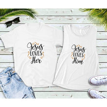 Load image into Gallery viewer, Couples Shirts, Matching Shirts, Jesus Loves Her & Him