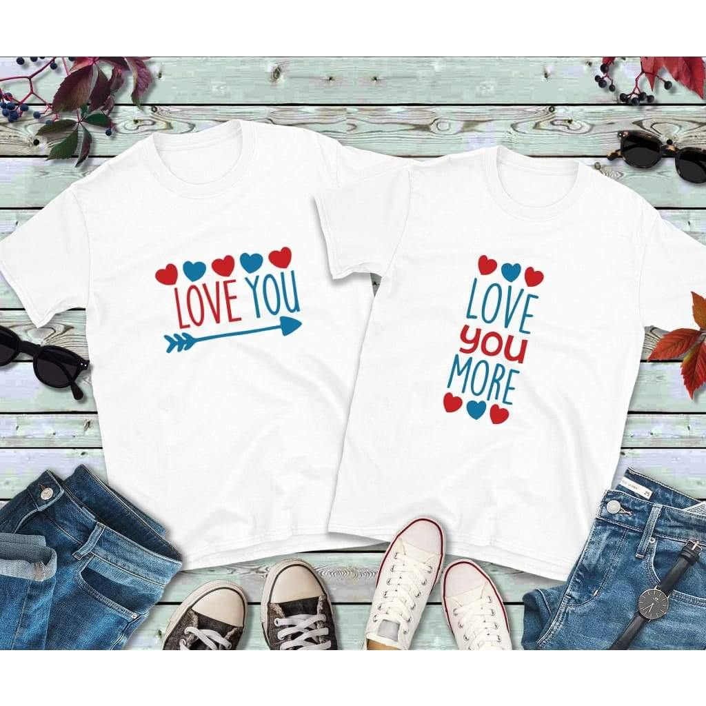 Couples Shirts, Matching Shirts, Love You Shirt, Love You More Shirt